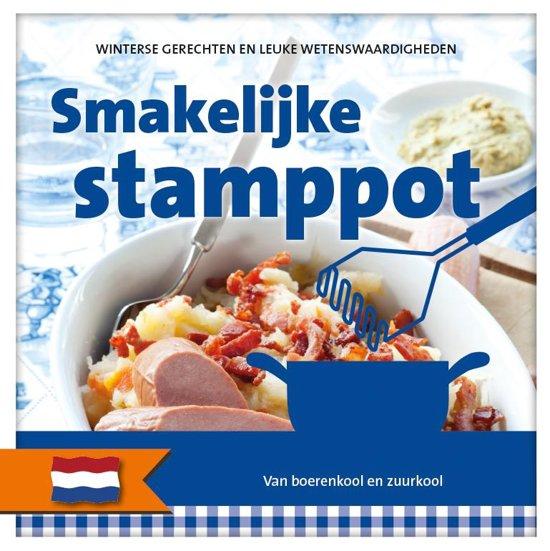 Nederlandse streekgerechten en wetenswaardigheden - Smakelijke stamppot
