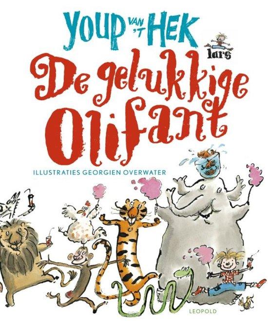 Boek cover Gelukkige olifant van Youp van t Hek (Hardcover)