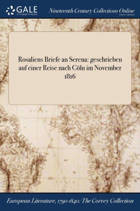 Rosaliens Briefe an Serena
