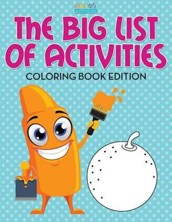 The Big List of Activities Coloring Book Edition