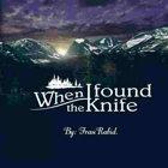 When I Found The Knife By