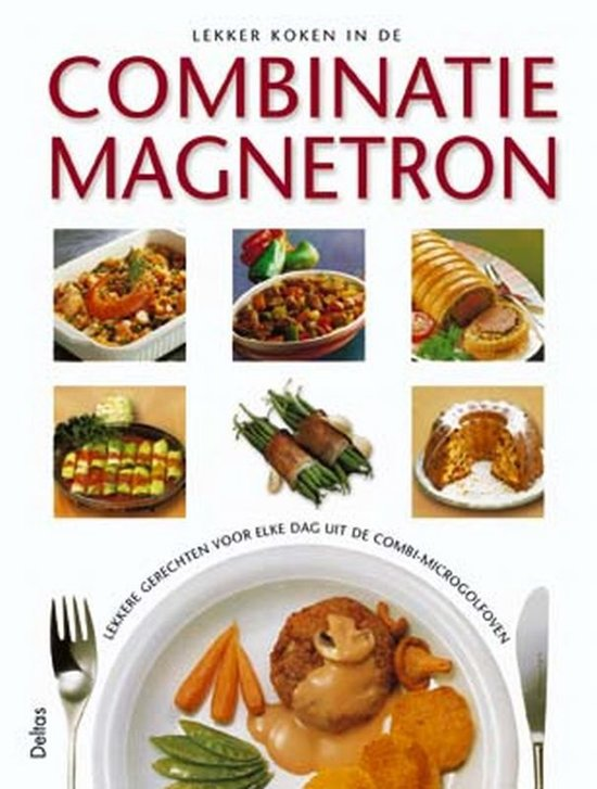 Cover van het boek 'Lekker koken in de combinatiemagnetron'
