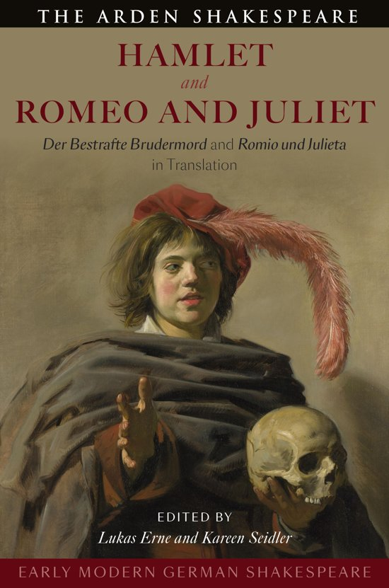 Early Modern German Shakespeare: Hamlet and Romeo and Juliet