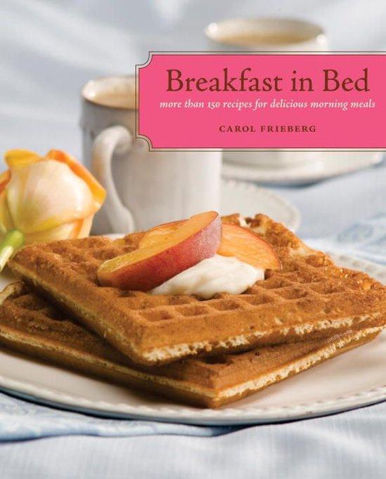 Bolcom Breakfast In Bed Ebook Carol Frieberg 9781570617683