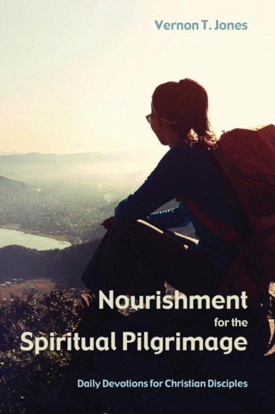 Nourishment for the Spiritual Pilgrimage