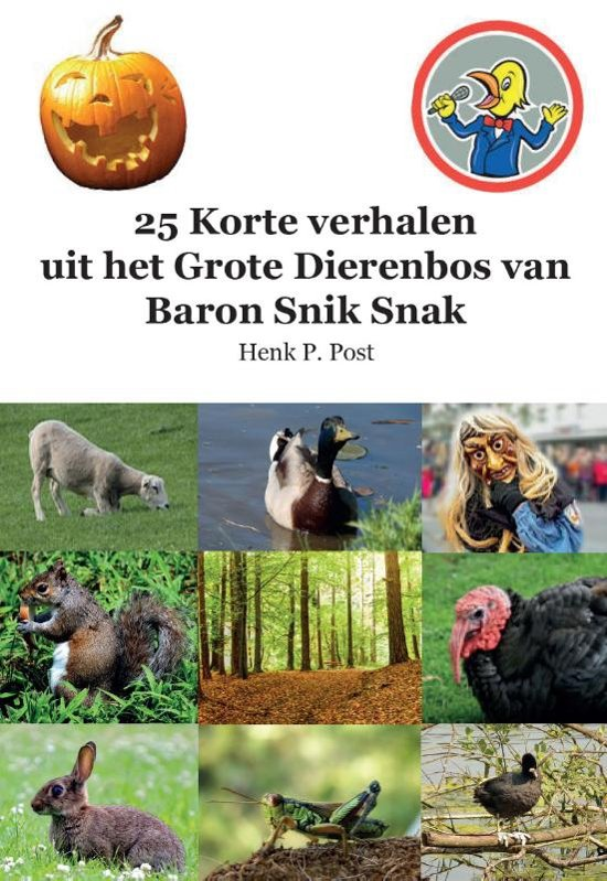 25 Korte verhalen uit het Grote Dierenbos van Baron Snik Snak
