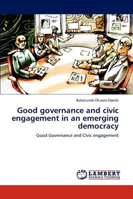Good Governance and Civic Engagement in an Emerging Democracy