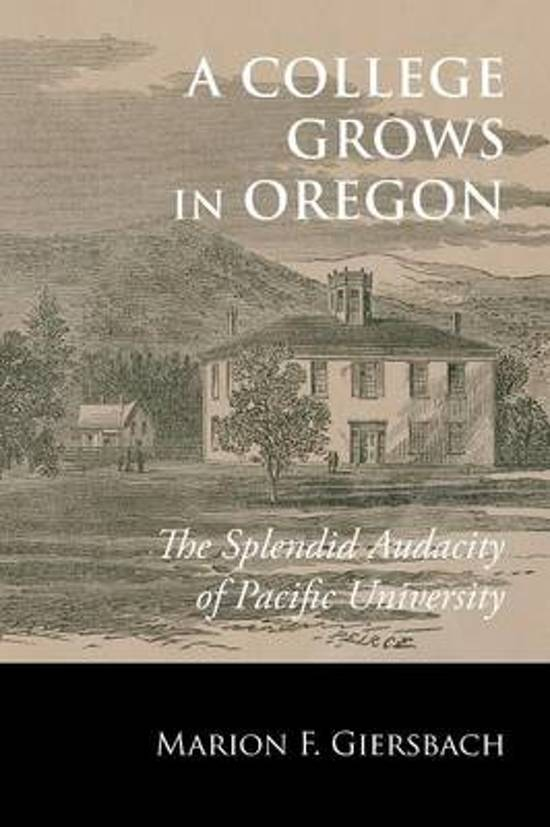 A College Grows in Oregon