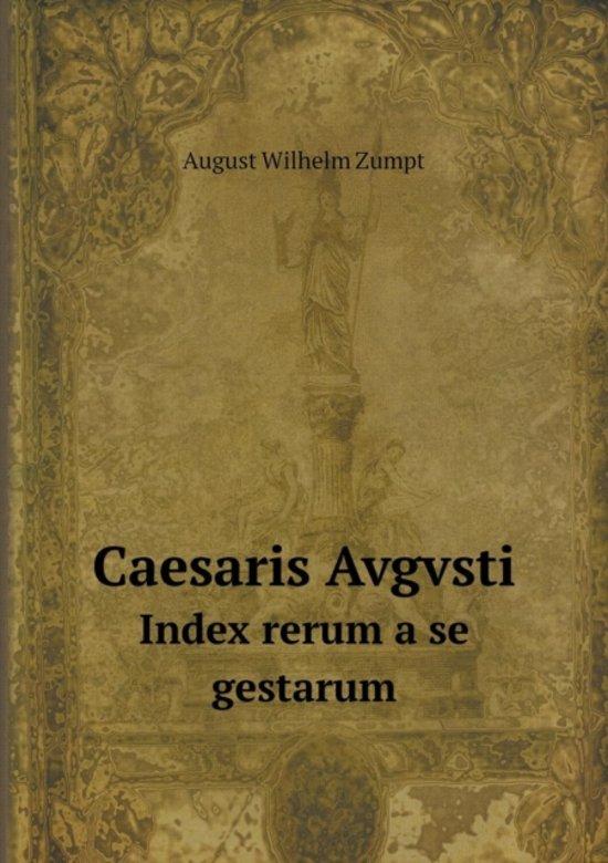 Caesaris Avgvsti Index Rerum a Se Gestarum