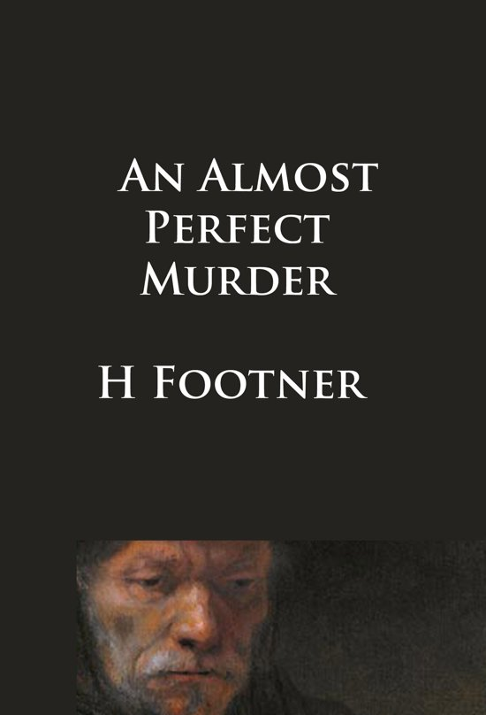 An Almost Perfect Murder