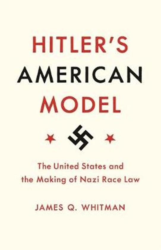 Boek cover Hitlers american model van James Q. Whitman (Paperback)