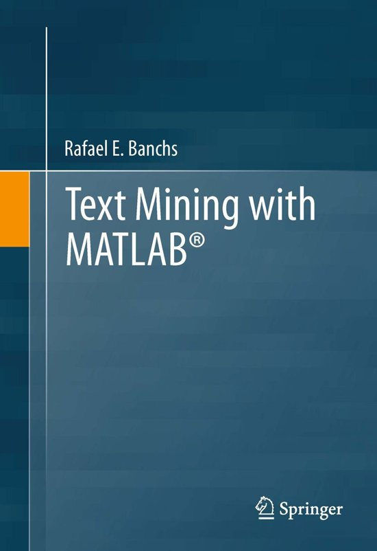 bol com | Text Mining with MATLAB® (ebook), Rafael E  Banchs