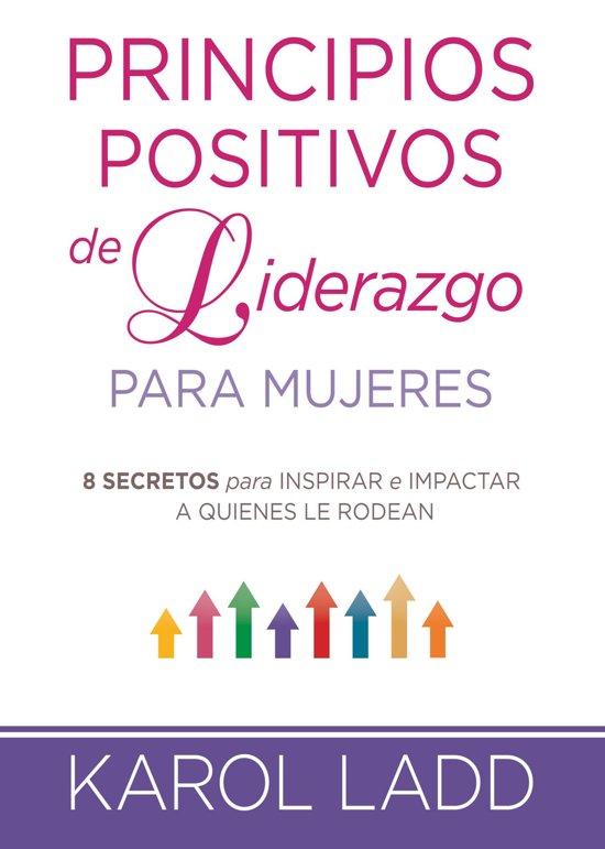 Bolcom Principios Positivos De Liderazgo Para Mujeres Ebook
