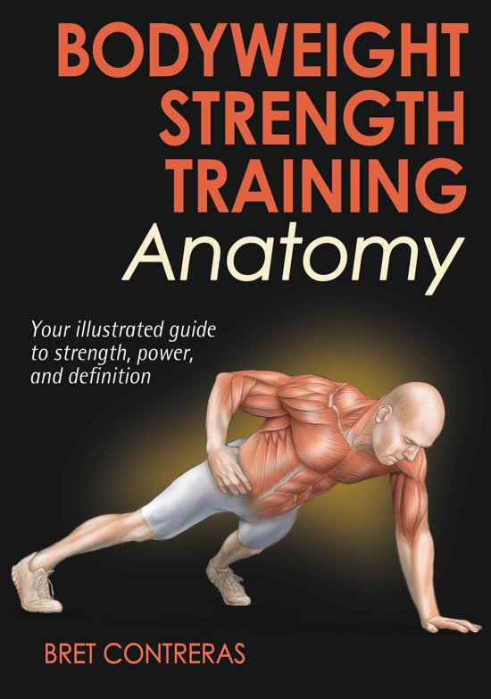 bol.com | Bodyweight Strength Training Anatomy (ebook), Bret ...