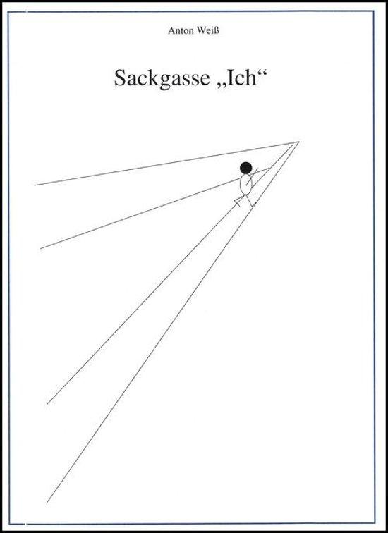 """Sackgasse """"Ich"""""""