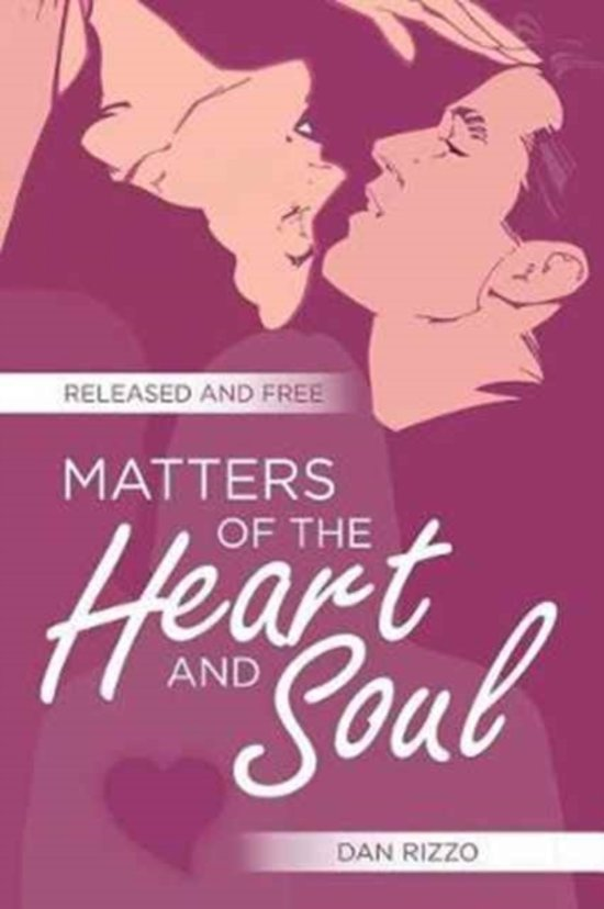 Matters of the Heart and Soul