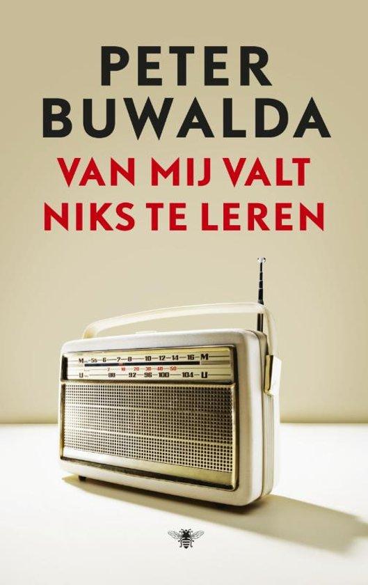 Boek cover Van mij valt niks te leren van Peter Buwalda (Hardcover)