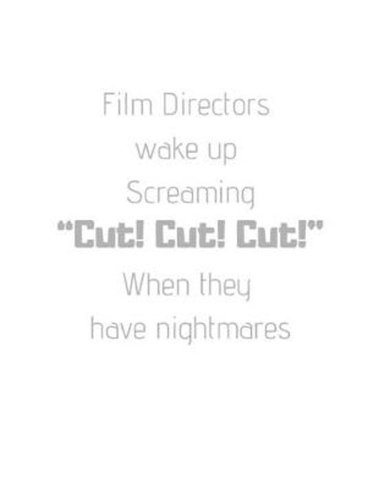 ''Cut! Cut! Cut!'': Storyboard Sketchbook Journal Novelty Gift for Creative Diary for Film Director, Blank panels Draw or Write In Ideas