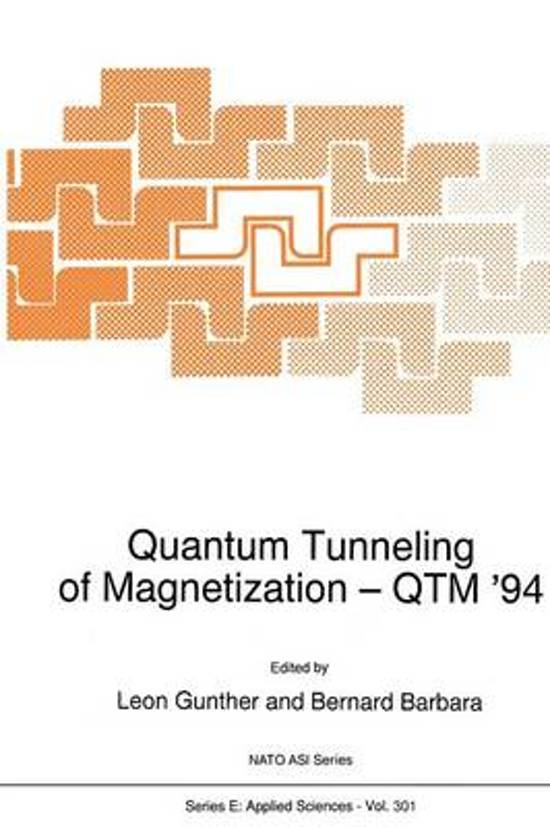 Quantum Tunneling of Magnetization - QTM '94