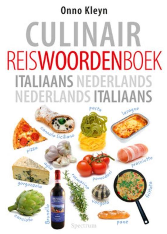Boek cover Culinair reiswoordenboek Italiaans - Nederlands, Nederlands - Italiaans van Onno H. Kleyn (Paperback)