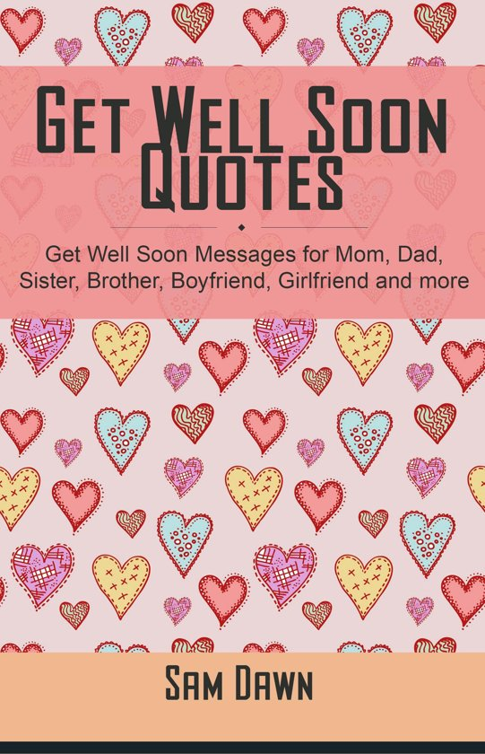 Bolcom Get Well Soon Quotes Ebook Sam Dawn 9781310001246