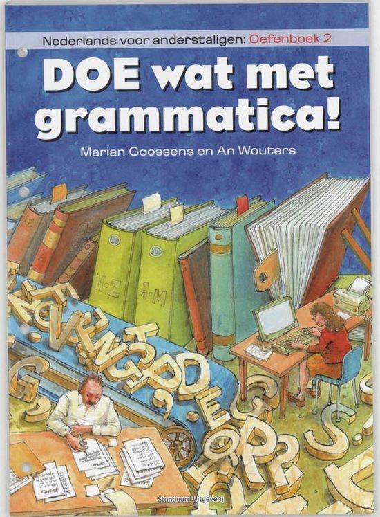 Boek cover Doe wat met grammatica! Nederlands voor anderstaligen Oefenboek 2 van M. Goossens