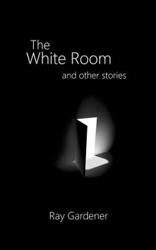 The White Room and Other Stories