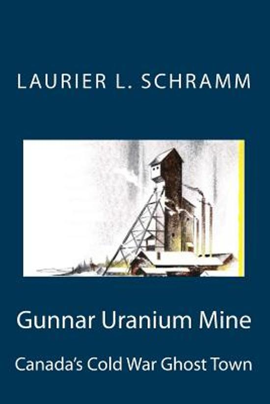 Gunnar Uranium Mine