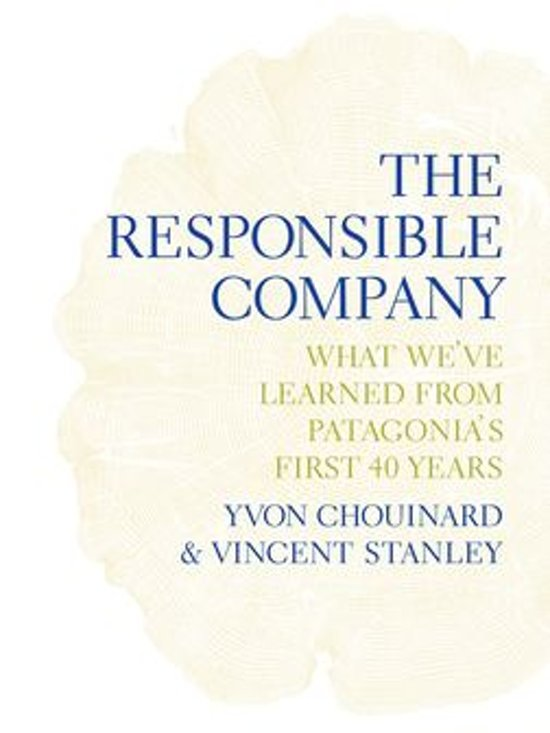 Boek cover The Responsible Company van Yvon Chouinard (Onbekend)