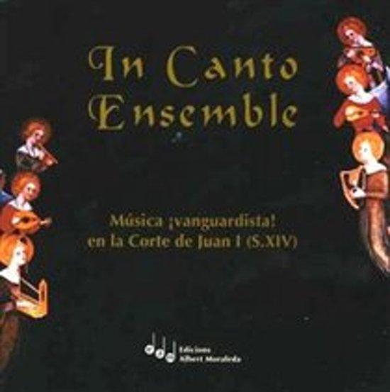 In Canto Ensemble - Credi/Quant Joyne Cuer/Kyrie/