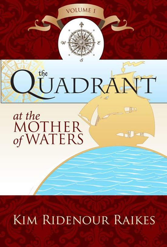 The Quadrant: At the Mother of Waters