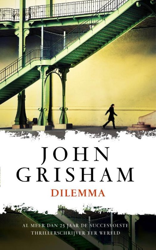 Boek cover Dilemma van John Grisham (Paperback)