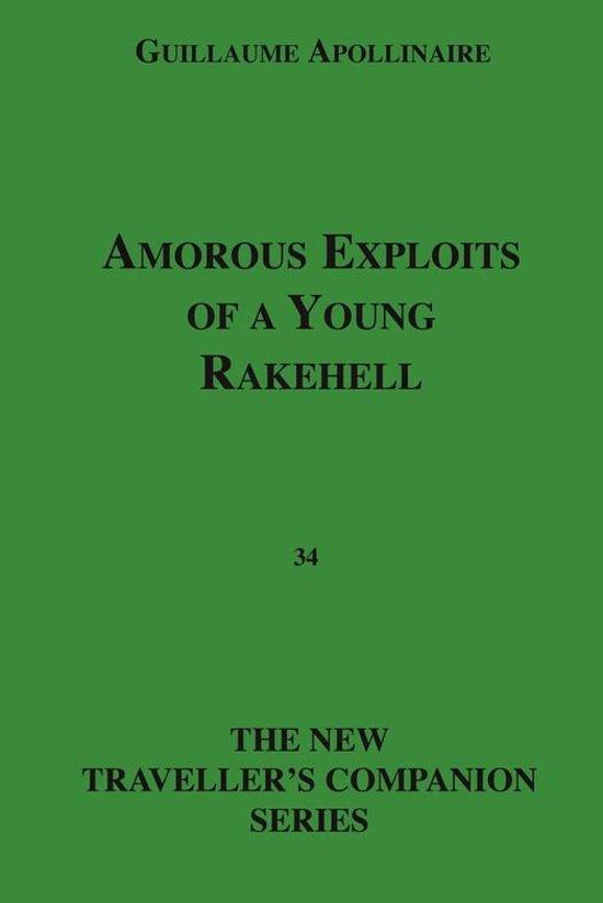 Amorous Exploits Of A Young Rakehell