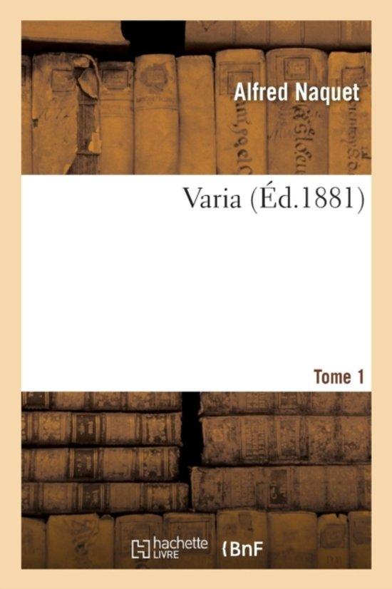 Varia Tome 1