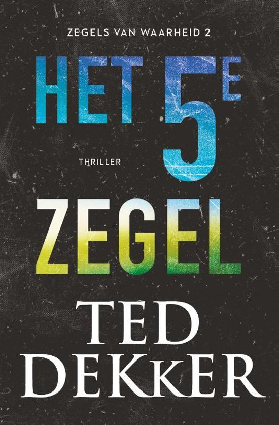 Boek cover Het vijfde zegel van Ted Dekker