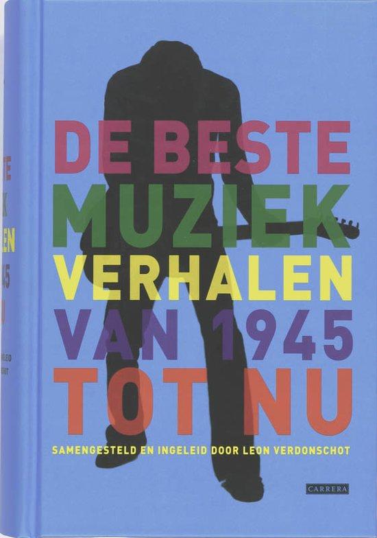 Boek cover De beste muziek verhalen van 1945 tot nu van Leon Verdonschot (Hardcover)