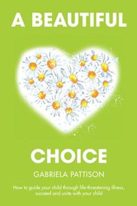 A Beautiful Choice