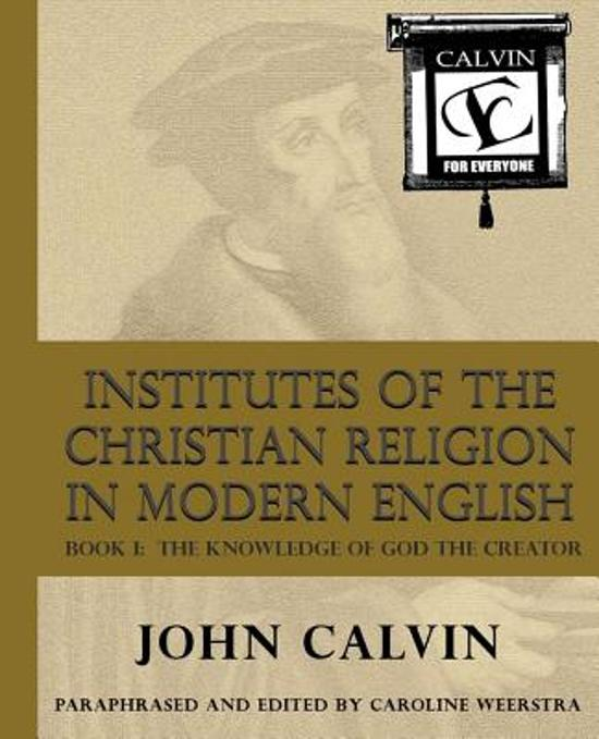 gods divine providence in institutes of the christian religion by john calvin The institutes are calvin's single most the institutes of the christian religion are calvin's single most the predestination and providence of god: 463.