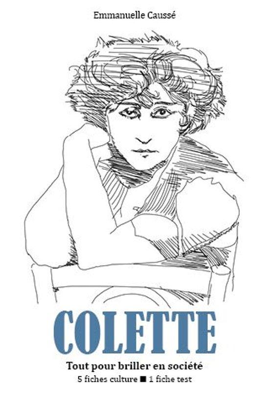 Colette - Tout pour briller en société