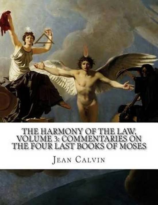 The Harmony of the Law, Volume 3
