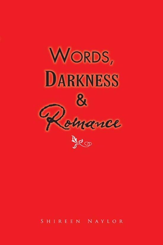 Words, Darkness & Romance