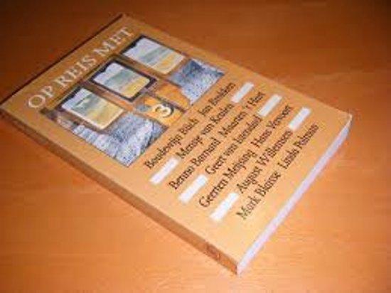 Op reis met ... met Nederlandse auteurs - Zz Arbeiderspers |