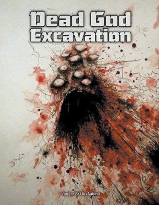 Dead God Excavation
