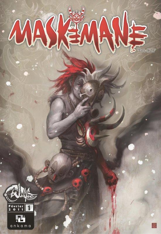 Maskemane - Tome 1