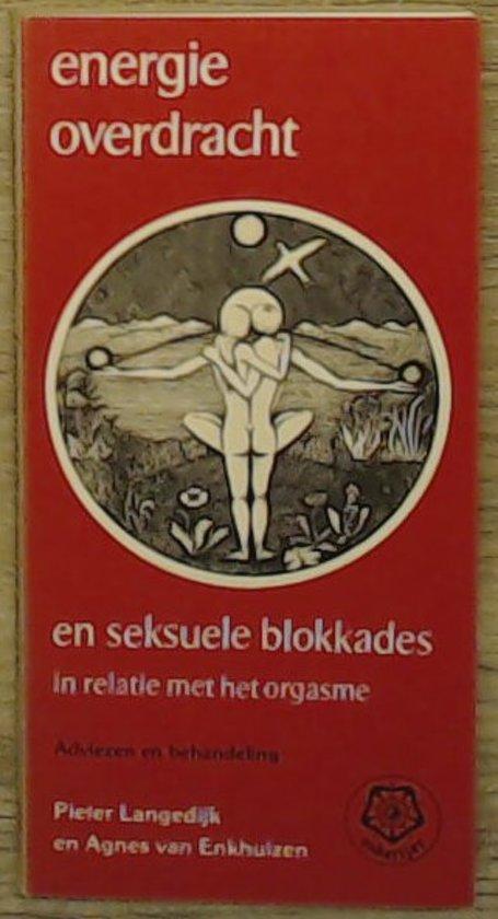 Energieoverdracht en seksuele blokkades in relatie met het orgasme