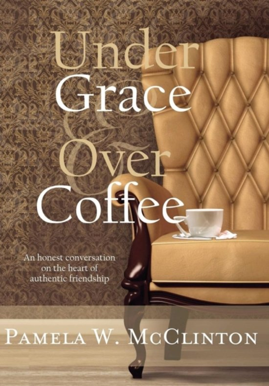 Under Grace & Over Coffee