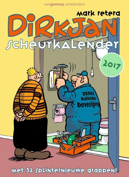 Dirkjan scheurkalender 2017. dirkjan scheurkalender 2017
