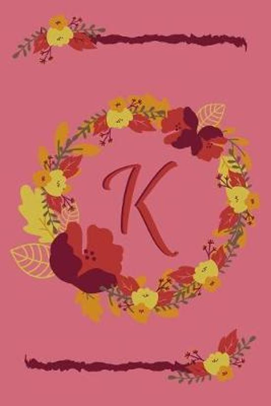 K: Fall Floral Initial Monogram Letter K Personalized Journal Notebook - College Ruled Diary for Women and Girls - Autumn