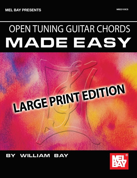 Bol Open Tuning Guitar Chords Made Easy Ebook William Bay