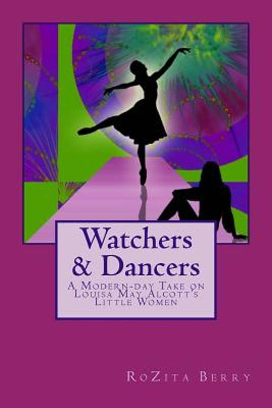 Watchers and Dancers